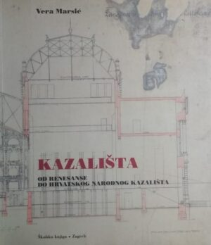 Marsić: Kazališta od renesanse do zagrebačkog HNK