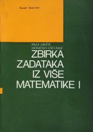 Miličić-Zbirka zadataka iz više matematike 1