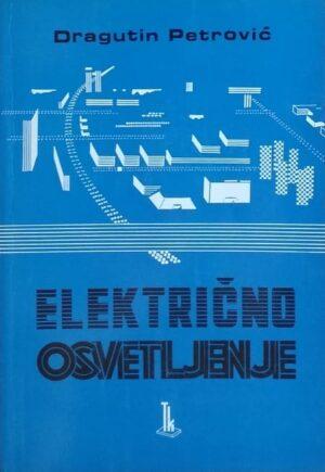 Petrović: Električno osvetljenje
