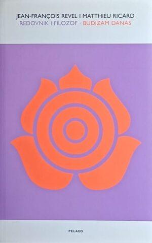 Revel: Redovnik i filozof: Budizam danas
