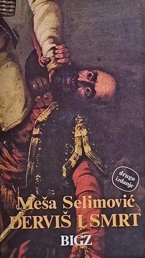 Selimović-Derviš i smrt
