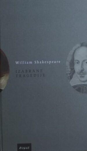Shakespeare: Izabrane tragedije