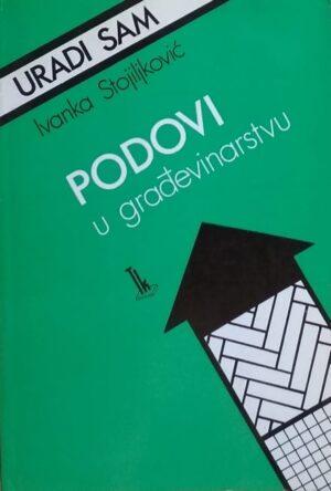 Stojiljković-Podovi u građevinarstvu