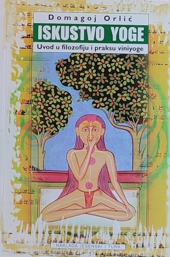 Orlić: Iskustvo yoge