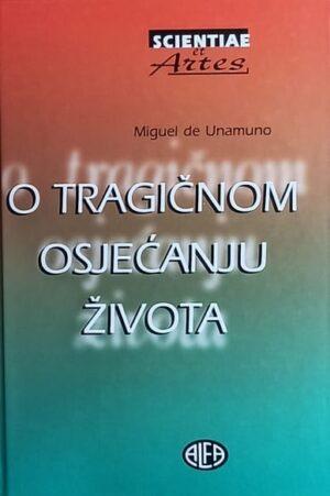 Unamuno: O tragičnom osjećanju života